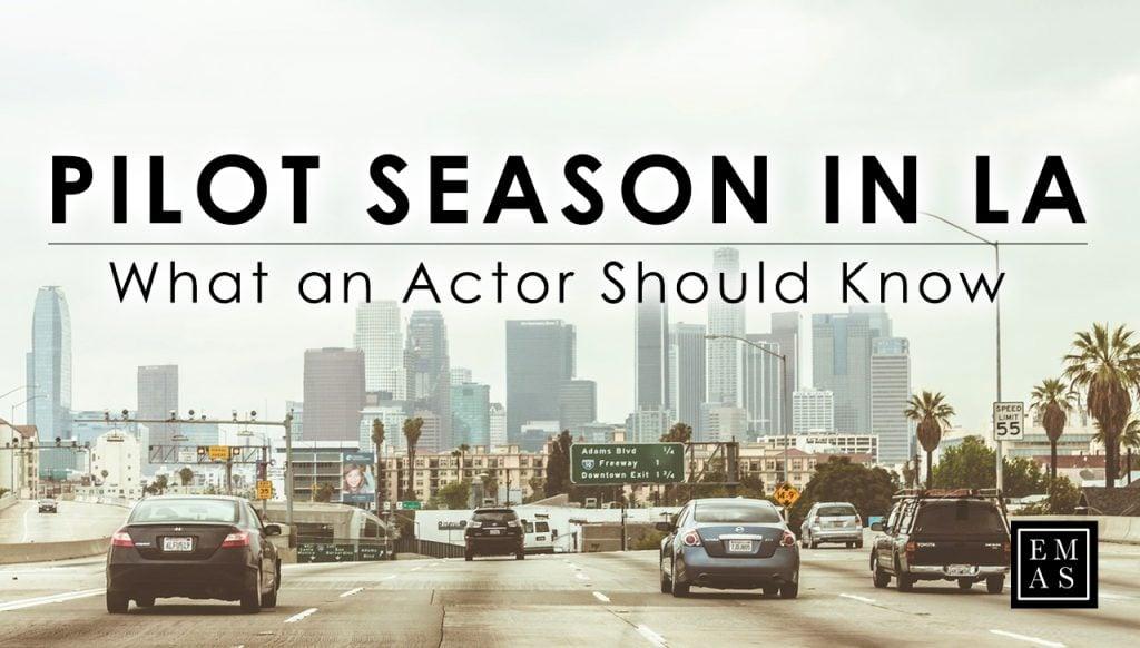 LA Pilot Season for Actors Introduction Banner